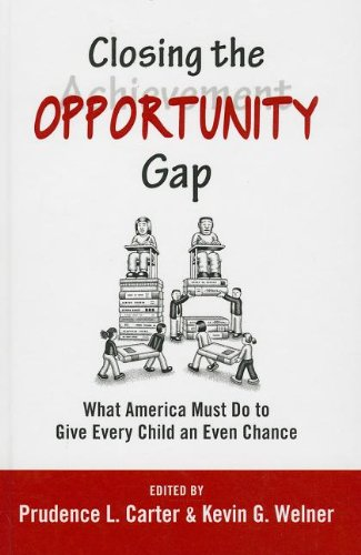 9780199982981: Closing the Opportunity Gap: What America Must Do to Give Every Child an Even Chance