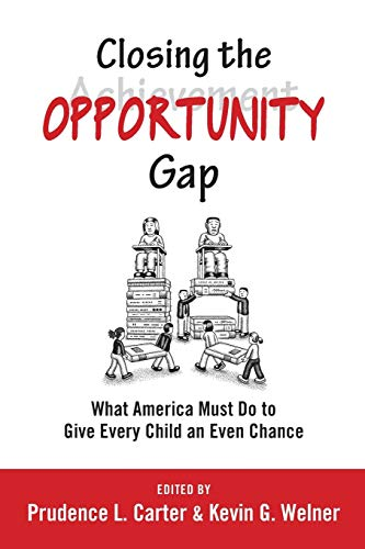 9780199982998: Closing the Opportunity Gap: What America Must Do to Give Every Child an Even Chance