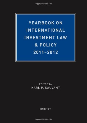 9780199983025: Yearbook on International Investment Law & Policy 2011-2012 (Yearbook on International Investment Law and Policy)