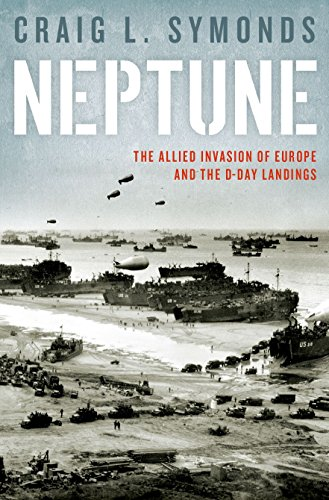 9780199986118: Neptune: The Allied Invasion of Europe and the D-Day Landings
