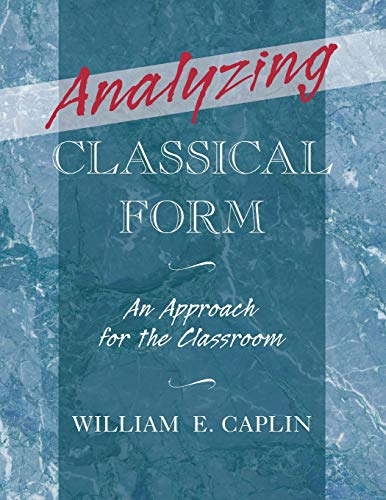 9780199987290: Analyzing Classical Form: An Approach for the Classroom