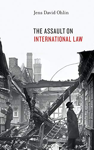 9780199987405: The Assault on International Law