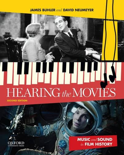 9780199987719: Hearing the Movies: Music and Sound in Film History