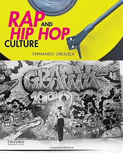 9780199987733: Rap and Hip Hop Culture