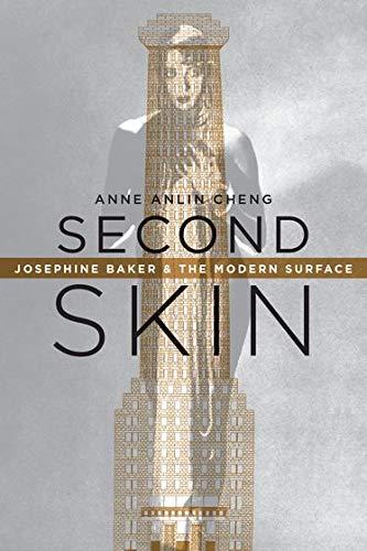 9780199988167: Second Skin: Josephine Baker & the Modern Surface