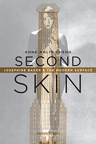 Second Skin: Josephine Baker & the Modern Surface Format: Paperback