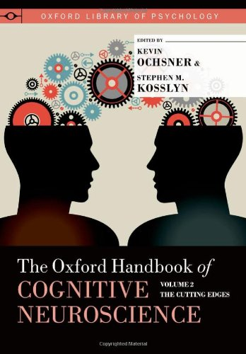 9780199988709: The Oxford Handbook of Cognitive Neuroscience, Volume 2: The Cutting Edges (Oxford Library of Psychology)