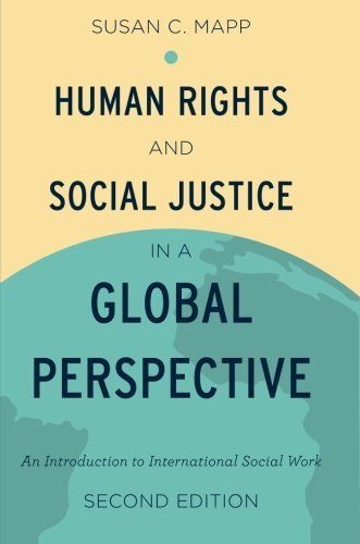 9780199989492: Human Rights and Social Justice in a Global Perspective: An Introduction to International Social Work