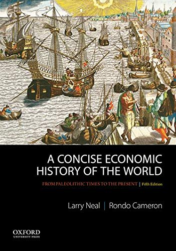 A Concise Economic History of the World: Larry Neal, Rondo