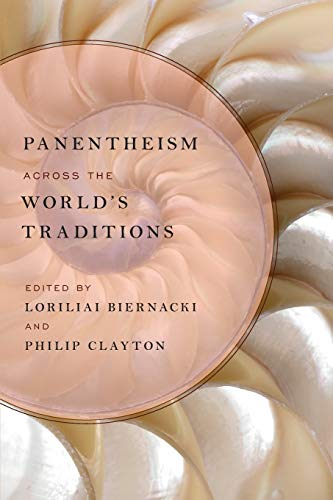 Panentheism across the World's Traditions.: BIERNACKI, L. C.,