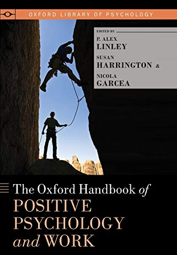9780199989966: The Oxford Handbook of Positive Psychology and Work (Oxford Library of Psychology)