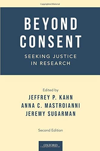 9780199990689: Beyond Consent: Seeking Justice in Research