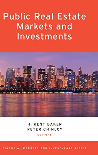 9780199993277: Public Real Estate Markets and Investments (Financial Markets and Investments)