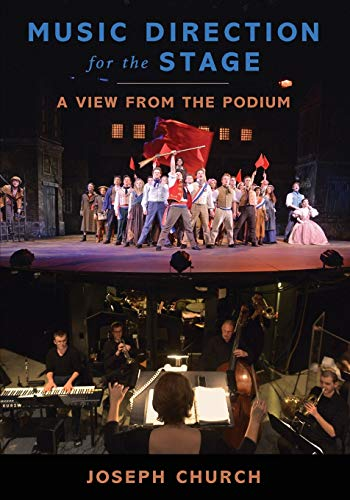 9780199993413: Music Direction for the Stage: A View from the Podium