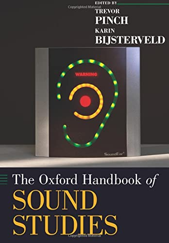 9780199995813: The Oxford Handbook of Sound Studies (Oxford Handbooks in Music)