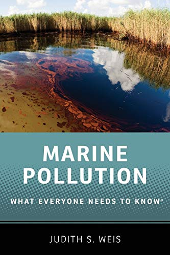 9780199996681: Marine Pollution: What Everyone Needs to Know®