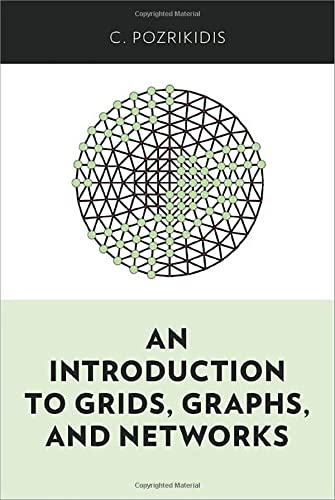 9780199996728: An Introduction to Grids, Graphs, and Networks