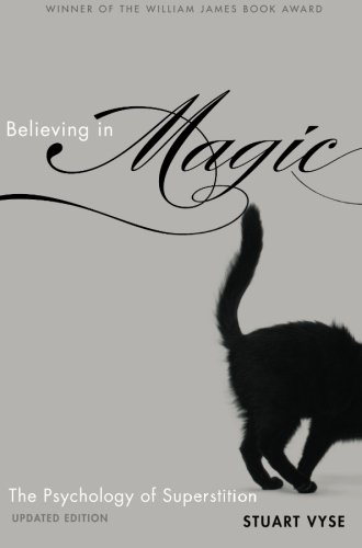 9780199996926: Believing in Magic: The Psychology of Superstition - Updated Edition