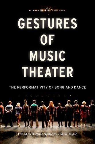 9780199997152: Gestures of Music Theater: The Performativity of Song and Dance