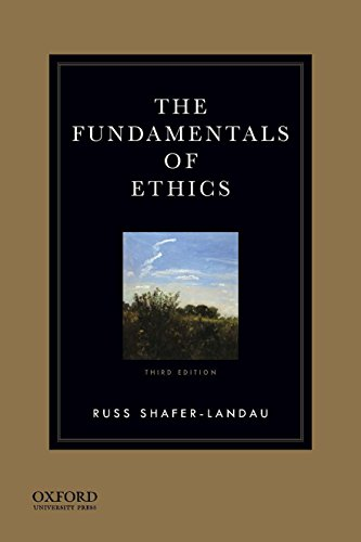 9780199997237: The Fundamentals of Ethics