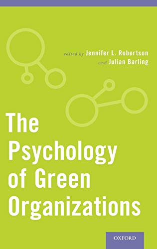 9780199997480: The Psychology of Green Organizations