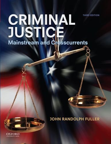 9780199997961: Criminal Justice: Mainstream and Crosscurrents