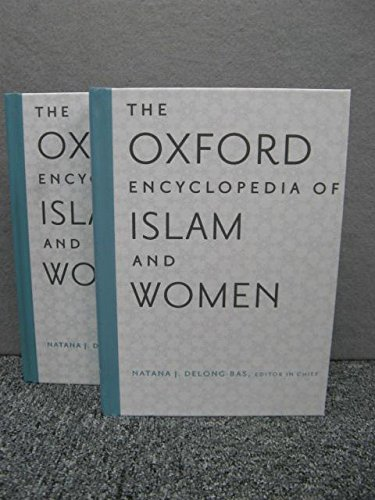 9780199998043: The Oxford Encyclopedia of Islam and Women
