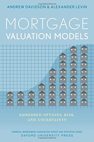 9780199998166: Mortgage Valuation Models: Embedded Options, Risk, and Uncertainty (Financial Management Association Survey and Synthesis)