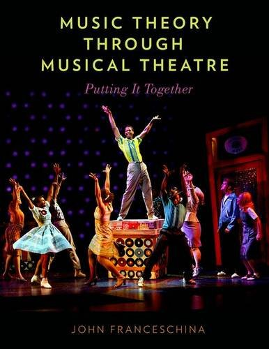 9780199999545: Music Theory through Musical Theatre: Putting It Together