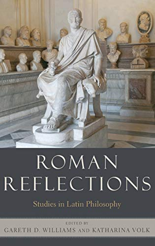 Roman Reflections. Studies in Latin Philosophy.: WILLIAMS, G. D. V.,