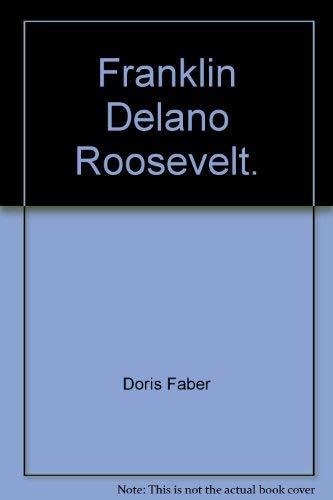 9780200001427: Franklin Delano Roosevelt.