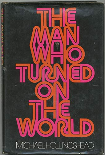 9780200040181: The man who turned on the world