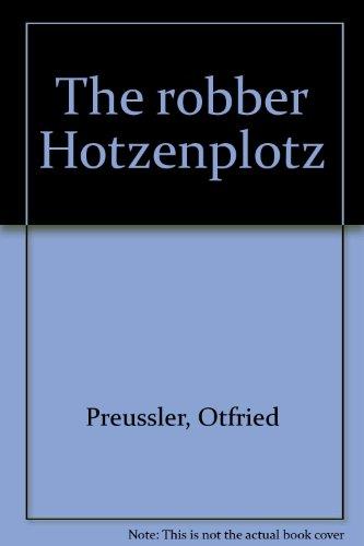 9780200712750: The robber Hotzenplotz