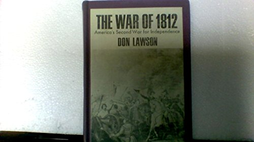War of 1812 America's Second War for Independence (9780200714419) by Don Lawson