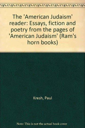 American Judaism Reader, The: Kresh, Paul, Editor