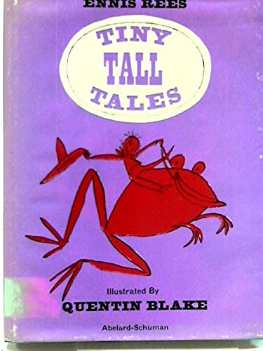 Tiny Tall Tales (0200714805) by Ennis Rees