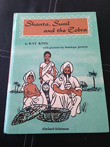 9780200715270: Shanta, Sunil and the Cobra