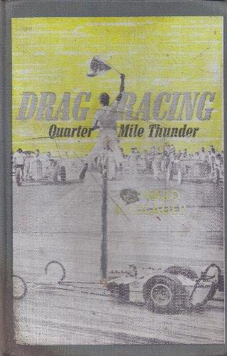 Drag Racing: Quarter-Mile Thunder: Radlauer, Edward