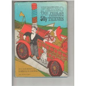 9780200716758: Pezzo the Pedlar and the Thirteen Silly Thieves