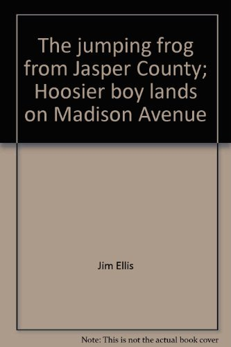 The Jumping Frog from Jasper County: Ellis, Jim