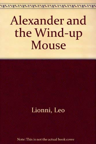 9780200717304: Alexander and the Wind-up Mouse