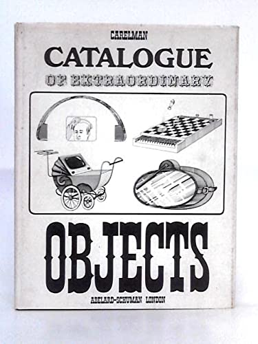Catalogue of Extraordinary Objects (0200717510) by Jacques Carelman