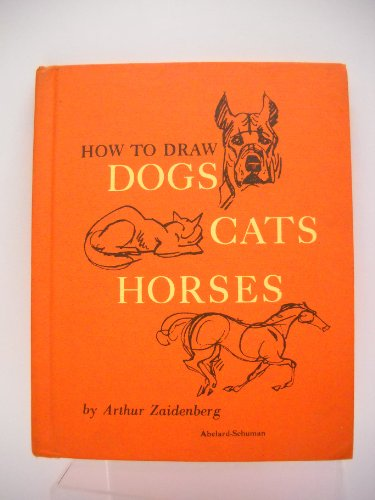 9780200718110: How to Draw Dogs Cats and Horses