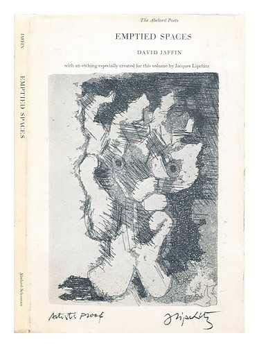 Emptied Spaces: Jaffin, David; Lipchitz, Jacques (illus.)