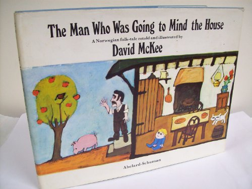 Man Who Was Going to Mind the House: McKee, David