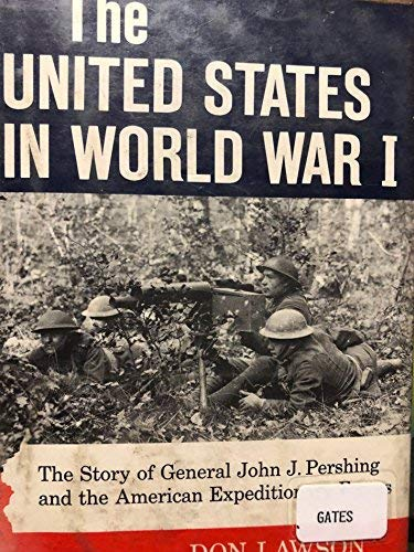 United States in World War One Story of General Jo (Abelard Sports Books) (9780200719391) by Lawson, Don