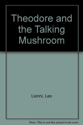9780200719421: Theodore and the Talking Mushroom