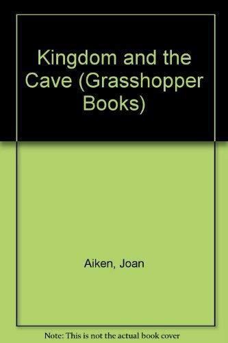 9780200720328: Kingdom and the Cave (Grasshopper Books)