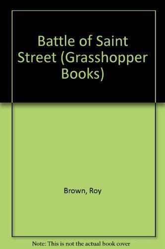 9780200720700: Battle of Saint Street (Grasshopper Books)