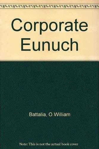 9780200721141: Corporate Eunuch